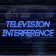 Television Interference 11