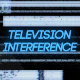 Television Interference 12