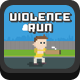Violence Run - HTML5 Game