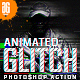 Animation Glitch Photoshop Action