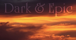 Dark/Epic