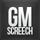GMScreech
