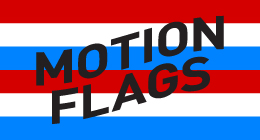 Motion Flags