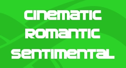 Cinematic - Romantic & Sentimental