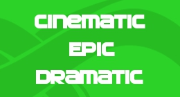 Cinematic - Epic & Dramatic