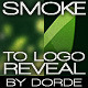 Smoke To Logo Reveal - VideoHive Item for Sale