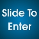 Slide to Enter - ActiveDen Item for Sale