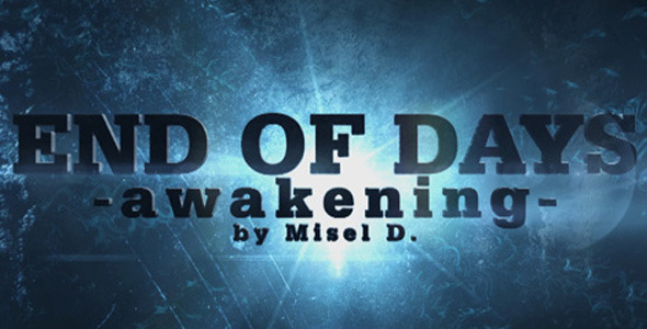 After Effects Project - VideoHive End Of Days Awakening 3D 1289101