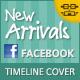 New Arrivals Facebook Timeline Covers - GraphicRiver Item for Sale