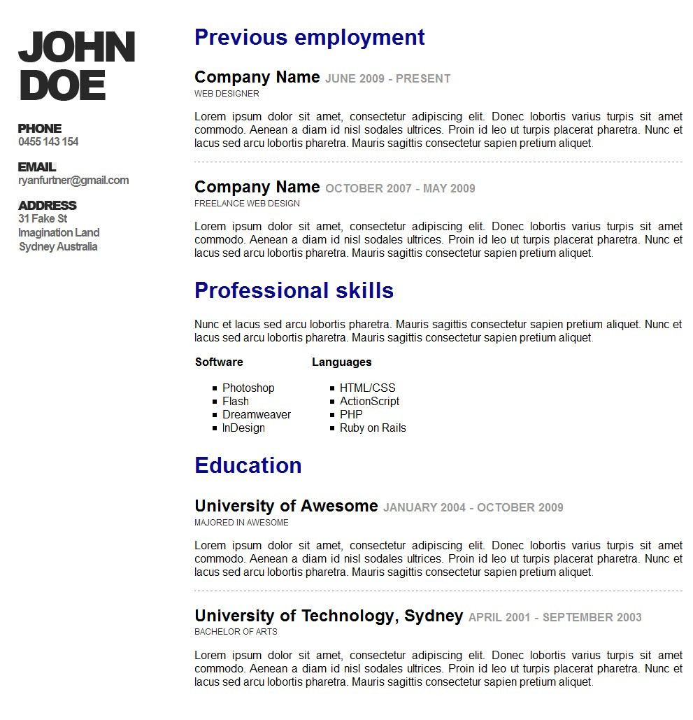 Awesome Online Resume/CV - This is a preview of what happens when your potential employer hits the print button, the print stylesheet kicks in and produces this printer friendly version of your resume.