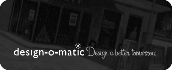 design-o-matic