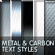4 Metal + 1 Carbon text styles - GraphicRiver Item for Sale