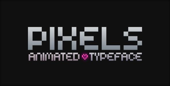 Pixels Animated Typeface