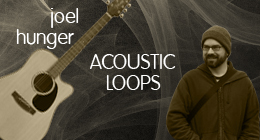 Joel Hunger - Acoustic Loops