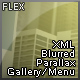 Flex XML Blurred Parallax Image Gallery / Menu - ActiveDen Item for Sale