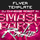 Smash Party Flyer Vol. 5 - GraphicRiver Item for Sale