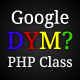 Google Did You Mean PHP Class - CodeCanyon Item for Sale