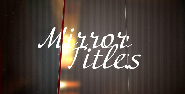 After Effects Project - VideoHive Mirror Titles 2327834