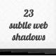 23 Subtle Web Shadows - GraphicRiver Item for Sale