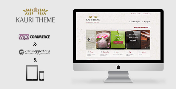 Kauri - responsive theme for WooCommerce - Kauri is a responsive e-commerce theme for WordPress. Responsive layout makes it adaptable to various screen sizes, from iPhones, smartphones and tablets to laptop and desktop computers. This theme will look great on any screen. The elegant design of Kauri Theme is customizable with plenty of options and shortcodes.