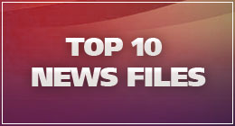 NEWS FILES: TOP 10