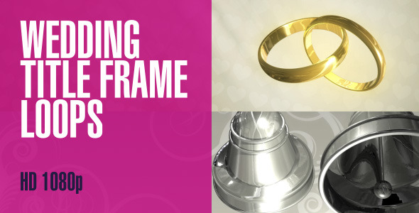Wedding Title Frame HD Loops 2-Pack