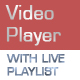 Video Player with Live Playlist - ActiveDen Item for Sale