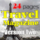 24 Pages Travel Magazine Version Two - GraphicRiver Item for Sale