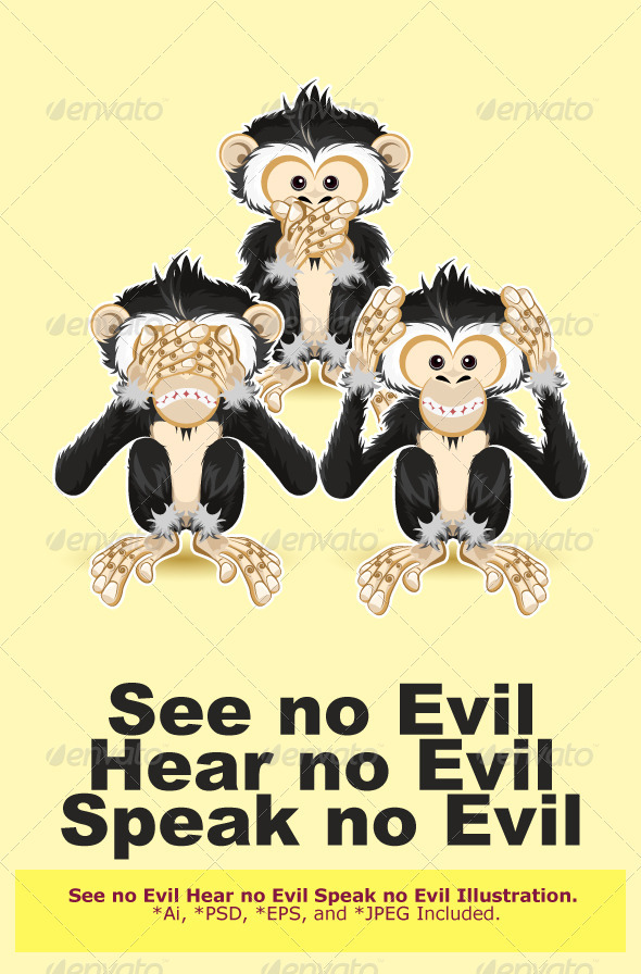Speak Hear See no Evil
