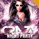 Crazy Night Party Flyer - GraphicRiver Item for Sale