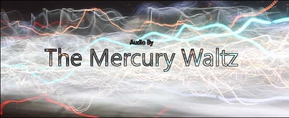 TheMercuryWaltz