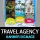 Travel Agency Banner & Signage Display PSD - GraphicRiver Item for Sale
