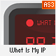 What Is My IP? - ActiveDen Item for Sale