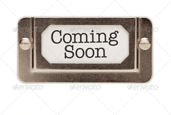 Stock Photo - PhotoDune Coming Soon File Drawer Label 277240