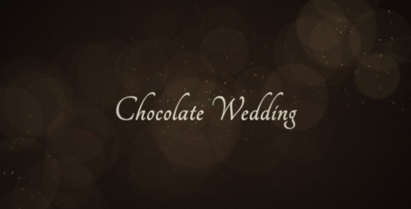 VideoHive Chocolate Wedding 2473936
