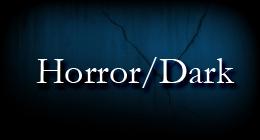 Horror/Dark
