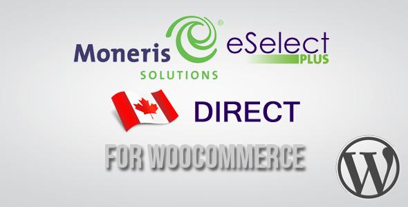 Moneris Direct CA Gateway for WooCommerce