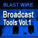 Broadcast Tools Vol.1 - AudioJungle Item for Sale