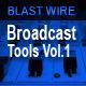 Broadcast Tools Vol.1