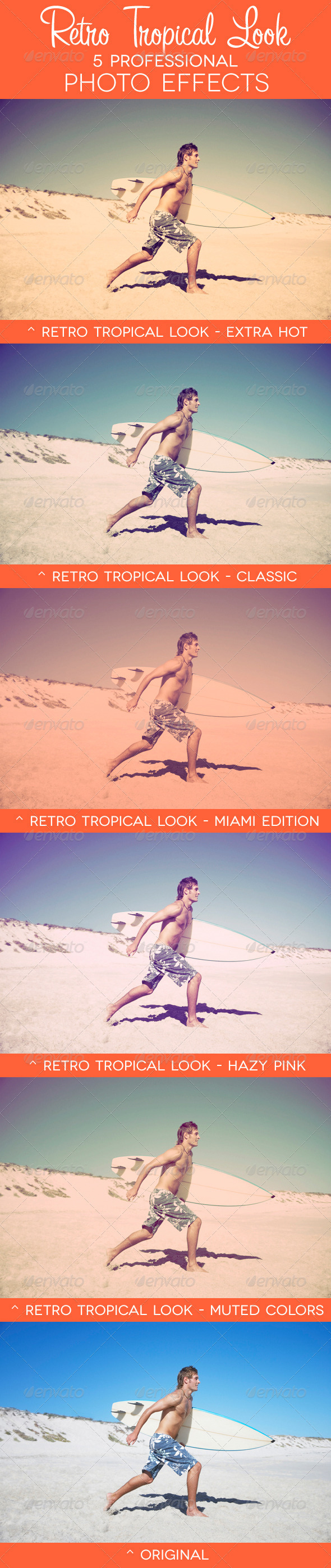 Retro Tropical Look - 5 Premium Photo Effects - Photo Effects Actions