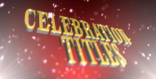VideoHive Celebration Titles 2512490