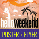 Hello Weekend Poster & Flyer - GraphicRiver Item for Sale