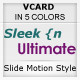 Sleek n Ultimate VCARD - IN 5 UNIQUE COLORS