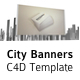 City Banners - C4D Template