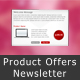 Product Offers Newsletter - ThemeForest Item for Sale
