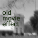 oldMovieEffect - ActiveDen Item for Sale