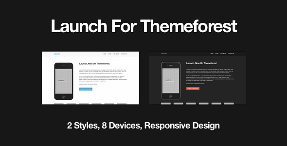 ThemeForest Launch for WordPress Showcase Your Apps 499234