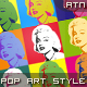 Pop art style (like Andy Warhol). PS ACTION. - GraphicRiver Item for Sale