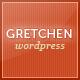 Gretchen - Flexible Wordpress Theme