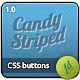 Candy Striped CSS Buttons
